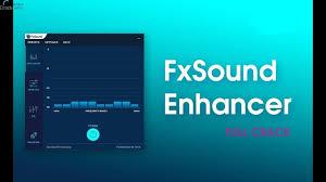 FxSound Enhancer 13 Crack By Original Crack
