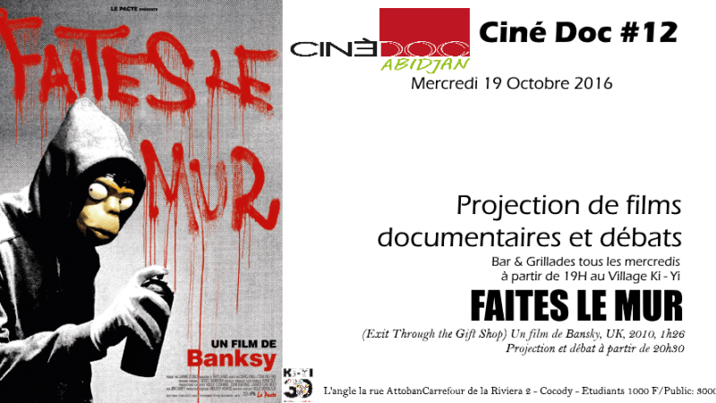 CinéDoc #12 – Faites le mur de Banksy, un film sur le street art