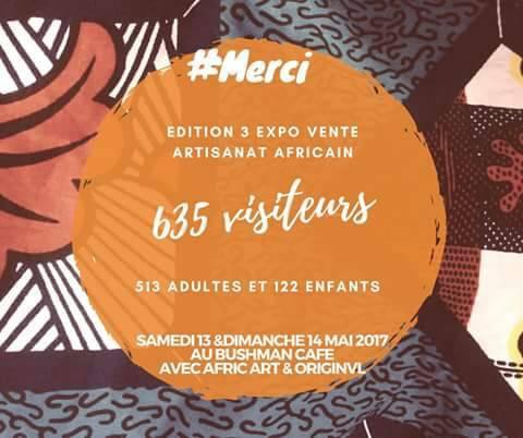 Retour sur la troisième édition de l'Exposition Vente Artisanat Africain qui s'est déroulée les samedi 13 et dimanche 14 mai 2017 au Bushman Café