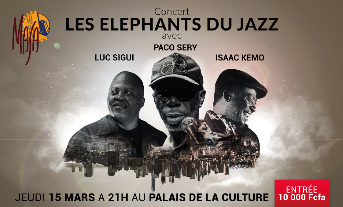 #MASA2018 – Les Elephants du Jazz , le 15 mars 2018 à 21h au Palais de la Culture