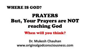 Prayers do they reach God