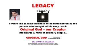 Legacy I would like to leave behind in our Universe