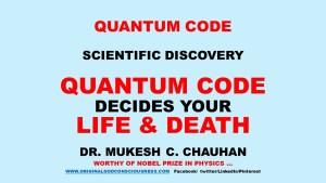 Quantum Code decides life and death