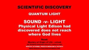Sound verses Light - does it reach God?