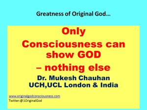 Consciousness or sould can show God