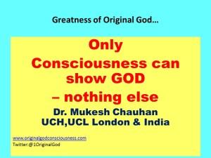 consciousness can show god
