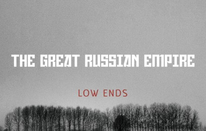 EP Review: The Great Russian Empire – Low Ends