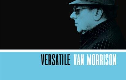 Album Review: Van Morrison – 'Versatile'
