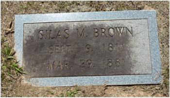 The grave of Silas Mercer Brown clearly shows his first name and his complete dates: SILAS M BROWN SEPT. 19 1811 MAR. 29 1881