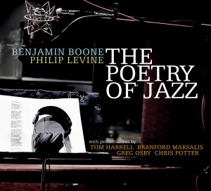 Benjamin Boone   Philip Levine The Poetry of Jazz  Origin 82754  The Poetry of Jazz