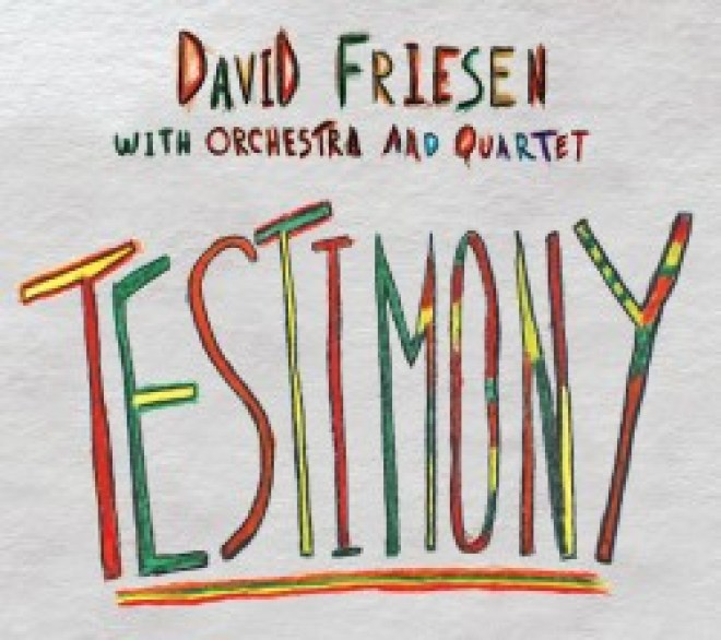Origin Records Review - David Friesen with Orchestra and Quartet - Testimony