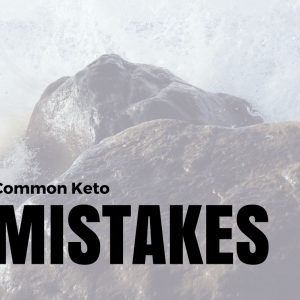 Common Keto Mistakes