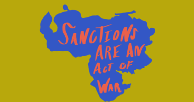 A Criminal Affair: United States Imposes War on the Venezuelan People