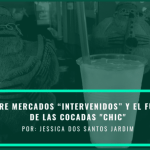 """The Last Round / Between Market """"Interventions"""" and the Frenzy of """"Chic"""" Cocadas"""