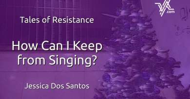 Tales of Resistance: How Can I Keep from Singing?