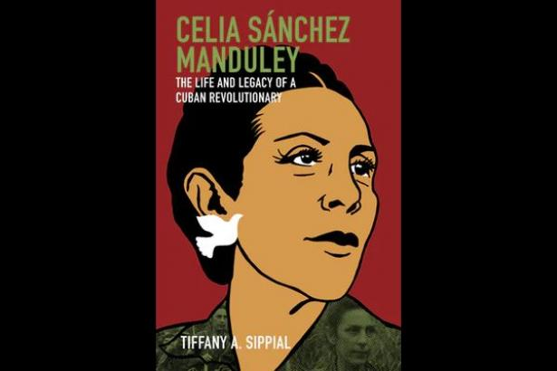 Celia Sánchez Manduley: the Most Famous Woman You Never Heard Of
