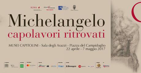Locandina Michelangelo Capolavori ritrovati