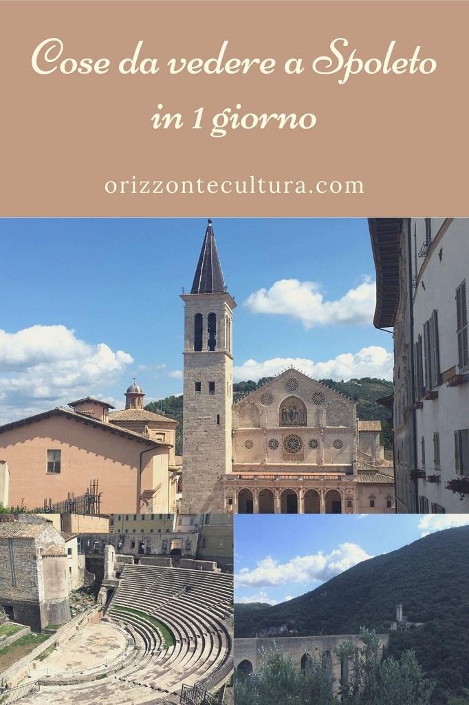 Cose da vedere a Spoleto in 1 giorno - Pinterest