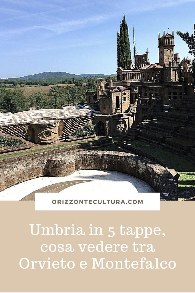 Umbria in 5 tappe, cosa vedere tra Orvieto e Montefalco - Pinterest