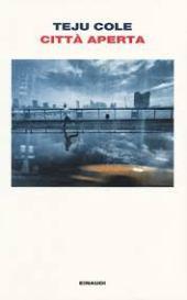 città aperta, di Teju Cole