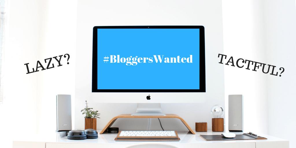 #BloggersWanted