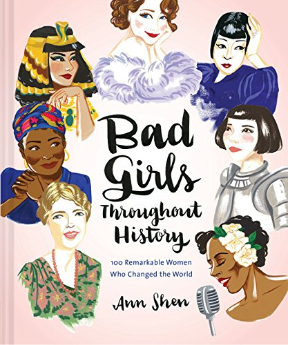 Bad Girls Throughout History Ann Shen