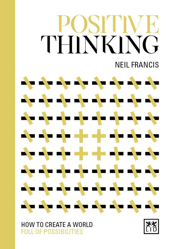 Positive Thinking Neil Francis