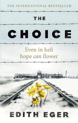 The Choice Edith Eger