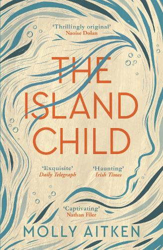 The Island Child Molly Aitken
