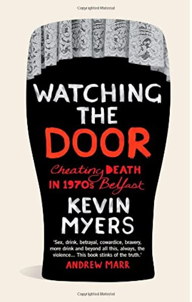 Watching the Door Kevin Myers