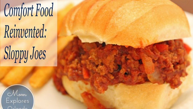 Comfort Food Reinvented: Sloppy Joes