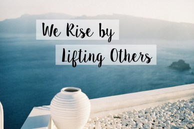 we-rise-by-lifting-others-orlando espinosa