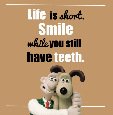 life-is-short-smile-while-you-still-have-teeth-orlando-espinosa