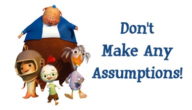 Don't Make Assumptions Chicken-Little-orlando espinosa