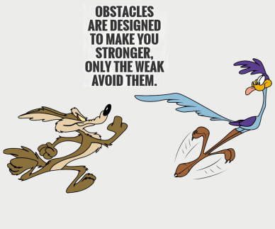 obstacles-are-designed-to-make-you-stronger orlando espinosa
