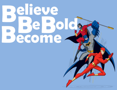 Believe, Be Bold, Become -orlando espinosa