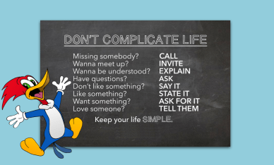 Don't complicate your life orlando espinosa keep it simple