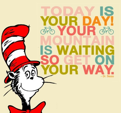 get on your way orlando espinosa-dr Seuss_Quote