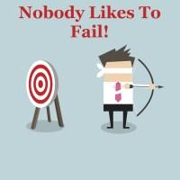 Nobody Likes To Fail