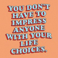 Don't Have To Impress