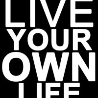 Living Your Own Life