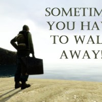 Walk Away From Misery
