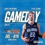 The Orlando Home Opener Against The Knicks
