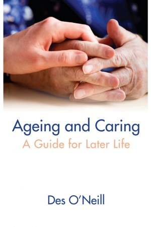 Ageing and Caring: A Guide for Later Life