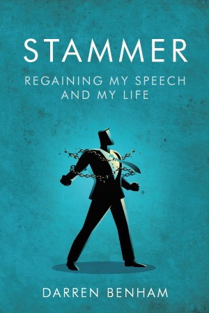 Stammer: Regaining My Speech and My Life