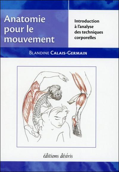 "Ouvrages Ortho-Bionomy ""Anatomie pour le mouvement"""