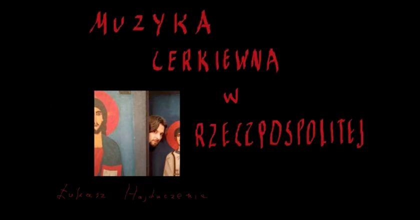 Muzyka cerkiewna w Rzeczpospolitej