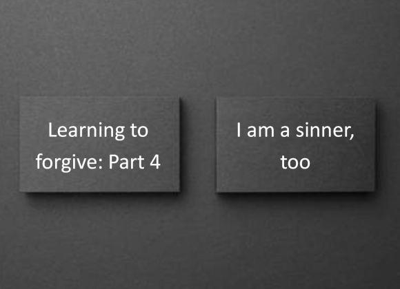 I am a sinner, too