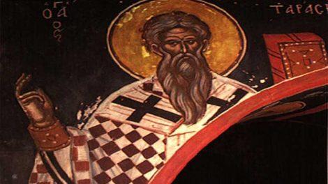 Ορθόδοξος συναξαριστής Δευτέρα 25 Φεβρουαρίου 2019, Άγιος Ταράσιος Αρχιεπίσκοπος Κωνσταντινούπολης, βίος και Ευαγγέλιο
