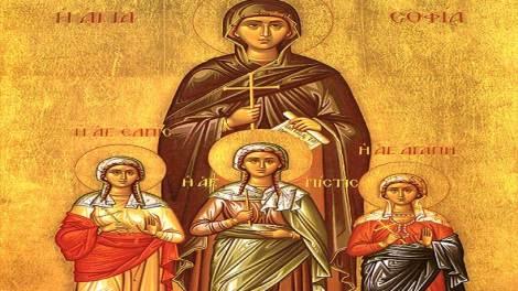 Ορθόδοξος συναξαριστής 17 Σεπτεμβρίου 2018, Αγία Σοφία και οι τρεις θυγατέρες της Πίστη, Ελπίδα και Αγάπη